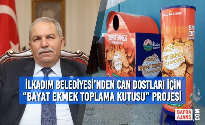 """İlkadım Belediyesi'nden Can Dostları İçin """"Bayat Ekmek Toplama Kutusu"""" Projesi"""