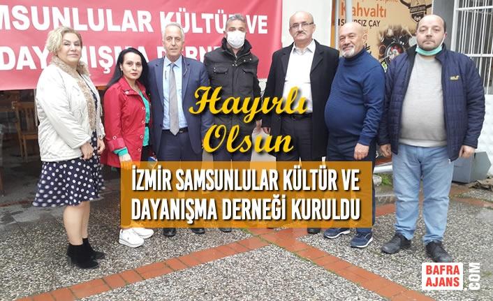 İzmir Samsunlular Kültür ve Dayanışma Derneği Kuruldu