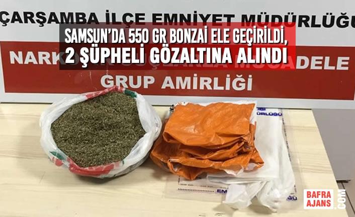 Samsun'da 550 Gr Bonzai Ele Geçirildi, 2 Şüpheli Gözaltına Alındı
