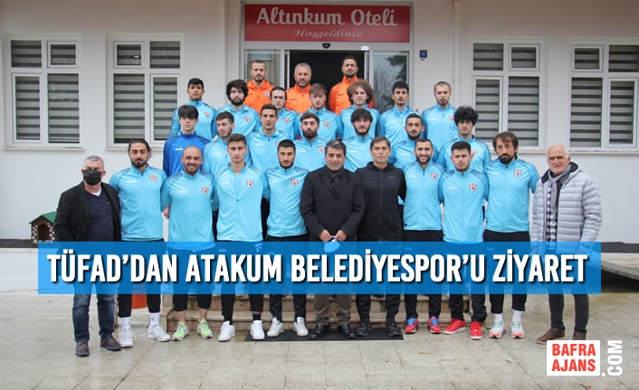 TÜFAD'dan Atakum Belediyespor'u Ziyaret