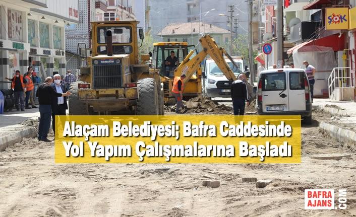 Alaçam Belediyesi; Bafra Caddesinde Yol Yapım Çalışmalarına Başladı