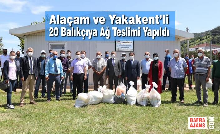 Alaçam ve Yakakent'li 20 Balıkçıya Ağ Teslimi Yapıldı