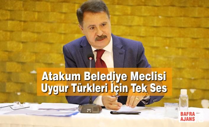 Atakum Meclisi Uygur Türkleri İçin Tek Ses