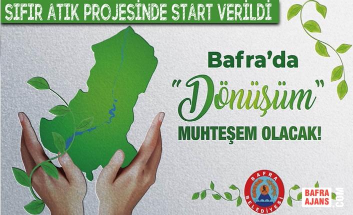 Bafra Belediyesi Sıfır Atık Projesinin Startını Verdi