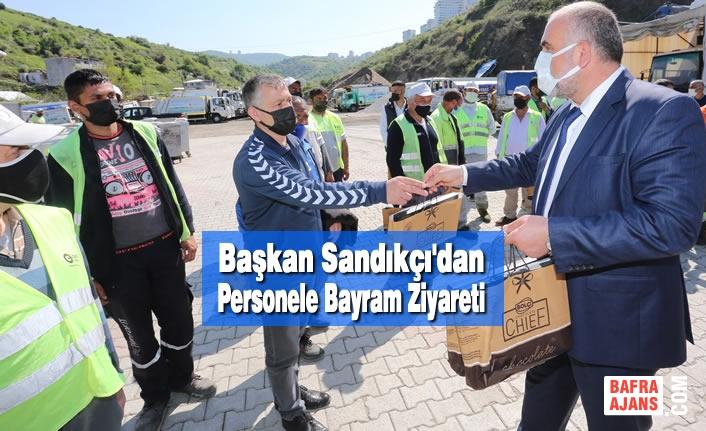Başkan Sandıkçı'dan Personele Bayram Ziyareti