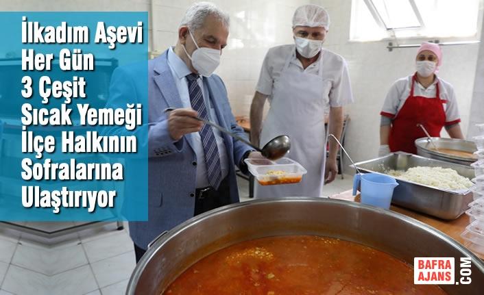 İlkadım Aşevi Her Gün 3 Çeşit Sıcak Yemeği İlçe Halkına Sofralarına Ulaştırıyor