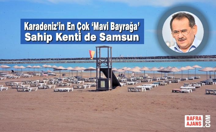 Karadeniz'in En Çok 'Mavi Bayrağa' Sahip Kenti De Samsun