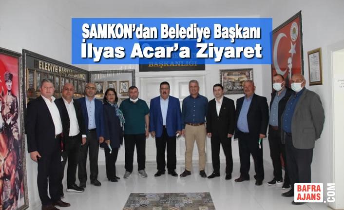 SAMKON'dan Belediye Başkanı İlyas Acar'a Ziyaret