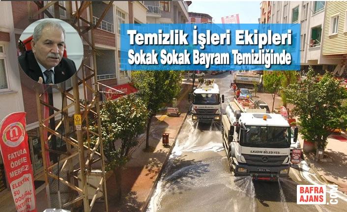 Temizlik İşleri Ekipleri Sokak Sokak Bayram Temizliğinde