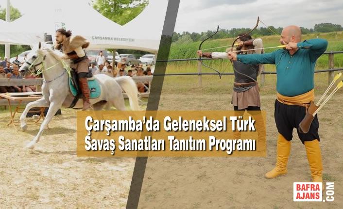 Çarşamba'da Geleneksel Türk Savaş Sanatları Tanıtım Programı