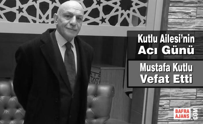 Mustafa Kutlu Vefat Etti