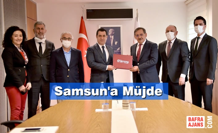 Samsun'a Müjde