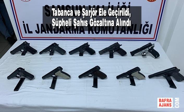 Samsun'da Tabanca ve Şarjör Ele Geçirildi, Şüpheli Gözaltına Alındı