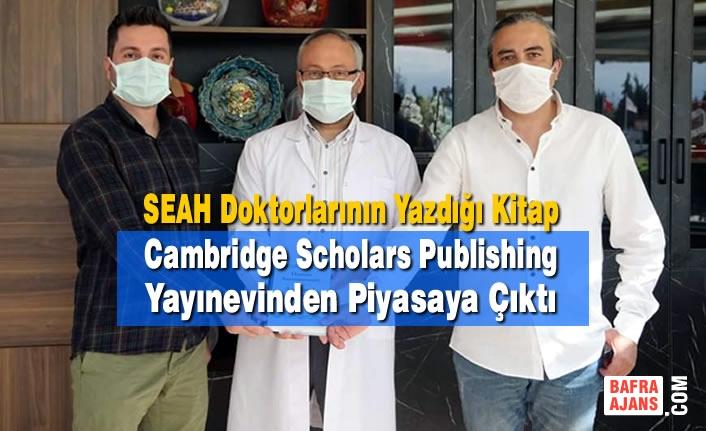 SEAH Doktorlarının Yazdığı Kitap Cambridge Scholars Publishing Yayınevinden Piyasaya Çıktı