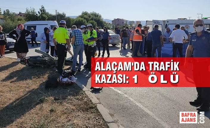 Alaçam'da Trafik Kazası: 1 Ölü