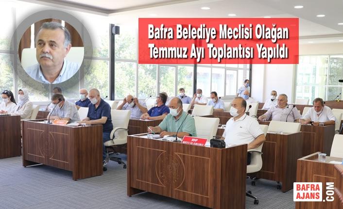 Bafra Belediye Meclisi Olağan Temmuz Ayı Toplantısı Yapıldı