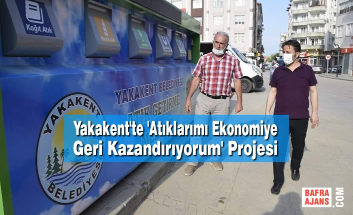 Yakakent'te 'Atıklarımı Ekonomiye Geri Kazandırıyorum' Projesi