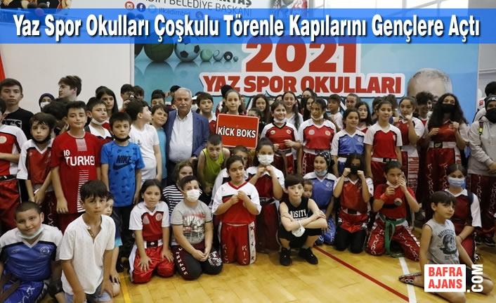 Yaz Spor Okulları Çoşkulu Törenle Kapılarını Gençlere Açtı