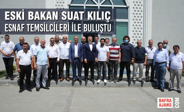 Eski Gençlik ve Spor Bakanı Suat Kılıç Samsun'da Ziyaretlerini Sürdürüyor