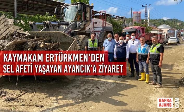 Kaymakam Ertürkmen'den Sel Afeti Yaşayan Ayancık'a Ziyaret
