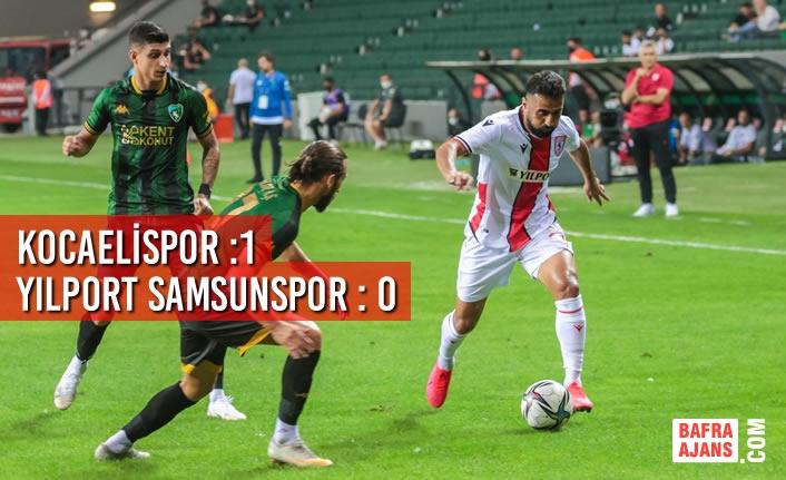 Kocaelispor :1 - Yılport Samsunspor : 0