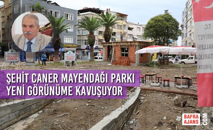 Şehit Caner Mayendağı Parkı Yeni Görünüme Kavuşuyor