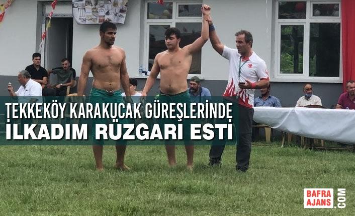 Tekkeköy Karakucak Güreşlerinde İlkadım Rüzgarı Esti