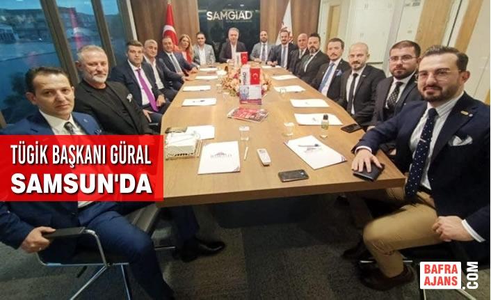 TÜGİK Başkanı Erkan Güral Samsun'da