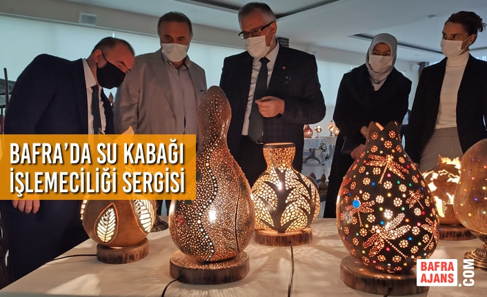 Bafra'da Su Kabağı İşlemeciliği Sergisi