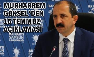 AK Parti Samsun İl Başkanı Göksel'den Önemli Açıklamalar