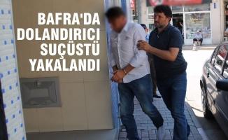 Bafra'da Dolandırıcı Suçüstü Yakalandı