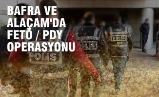 Bafra ve Alaçam'da FETÖ  Operasyonu; Gözaltılar Var
