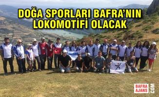 Doğa Sporları Bafra'nın Lokomotifi Olacak