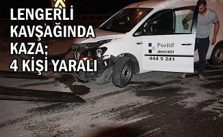 Lengerli Kavşağında Kaza; 4 Kişi Yaralı