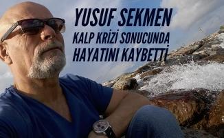 Çayzade Cafe'nin Sahibi Yusuf Sekmen Vefat Etti