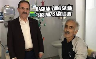 """Başkan Zihni Şahin; """"Başımız Sağolsun"""""""