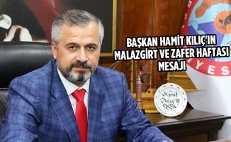 Başkan Kılıç'ın Malazgirt Ve Zafer Haftası Mesajı