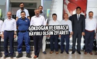 Gökdoğan ve Erbaş'a Hayırlı Olsun Ziyareti