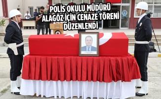 Polis Okulu Müdürü Alagöz İçin Cenaze Töreni Düzenlendi