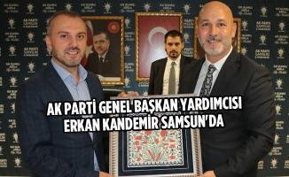AK Parti Genel Başkan Yardımcısı Erkan Kandemir Samsun'da