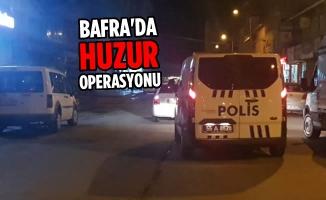 Bafra'da Huzur Operasyonu; 500 Kişi Sorgulandı