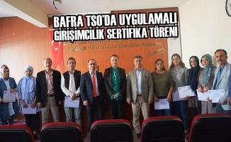 Bafra TSO'da Uygulamalı Girişimcilik Sertifika Töreni