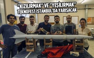 """""""Kızılırmak"""" ve """"Yeşilırmak"""" TEKNOFEST İstanbul'da Yarışacak"""