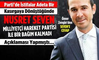 MHP'li Ömer Zengin'den Seven'in Açıklamalarına Cevap