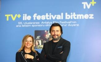 Antalya Film Festivali'nde TV+ ve fizy rüzgarı