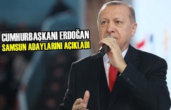 Cumhrubaşkanı Erdoğan; Samsun Adaylarını Tanıttı