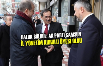 Haluk Bülbül; AK Parti Samsun İl Yönetim Kurulu Üyesi Oldu