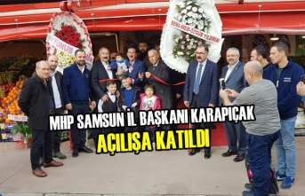 MHP Samsun İl Başkanı Karapıçak Açılışa Katıldı