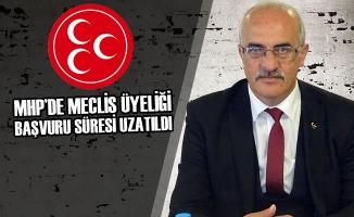 MHP'de Meclis Üyeliği Başvuru Süresi Uzatıldı