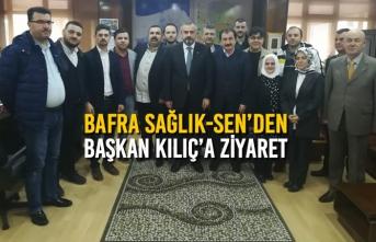Bafra Sağlık-Sen'den Başkan Kılıç'a Ziyaret